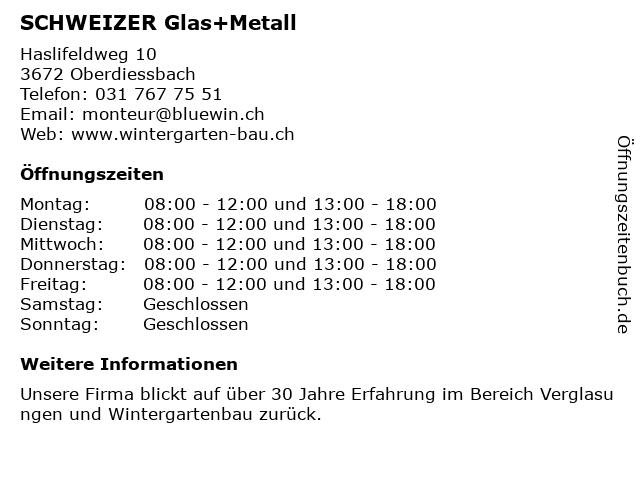 Schweizer Glas + Metall in Oberdiessbach: Adresse und Öffnungszeiten