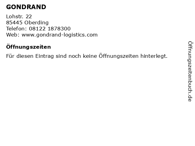 GONDRAND in Oberding: Adresse und Öffnungszeiten