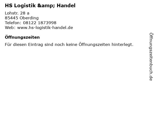 HS Logistik & Handel in Oberding: Adresse und Öffnungszeiten