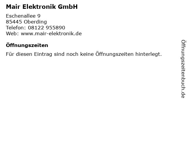 Mair Elektronik GmbH in Oberding: Adresse und Öffnungszeiten