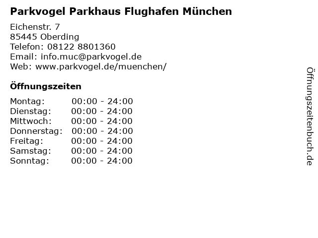 Parkvogel Parkhaus Flughafen München in Oberding: Adresse und Öffnungszeiten