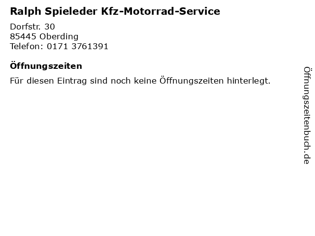 Ralph Spieleder Kfz-Motorrad-Service in Oberding: Adresse und Öffnungszeiten