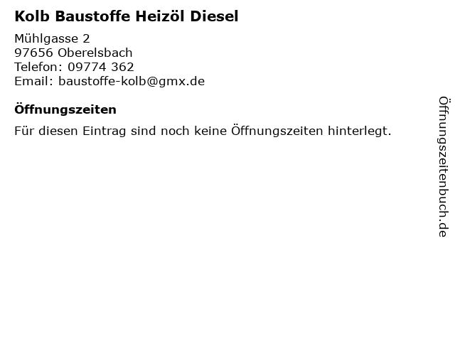 Kolb Baustoffe Heizöl Diesel in Oberelsbach: Adresse und Öffnungszeiten