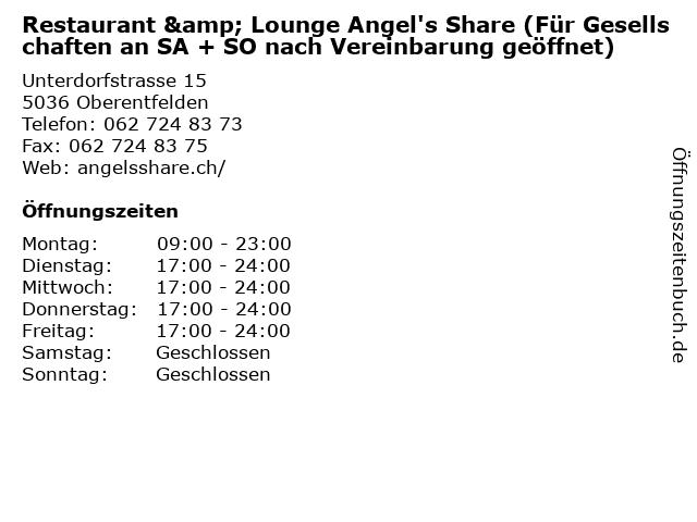 Restaurant & Lounge Angel's Share (Für Gesellschaften an SA + SO nach Vereinbarung geöffnet) in Oberentfelden: Adresse und Öffnungszeiten
