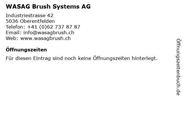 WASAG Brush Systems AG in Oberentfelden: Adresse und Öffnungszeiten
