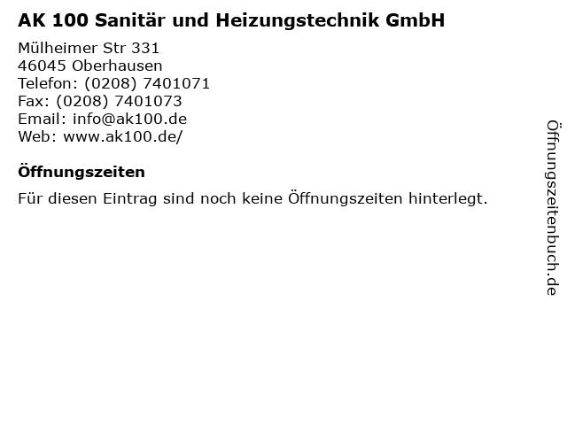 AK 100 Sanitär und Heizungstechnik GmbH in Oberhausen: Adresse und Öffnungszeiten