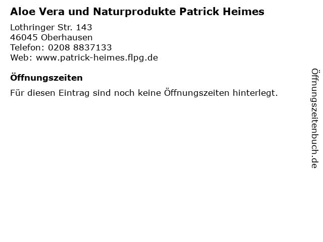 Aloe Vera und Naturprodukte Patrick Heimes in Oberhausen: Adresse und Öffnungszeiten