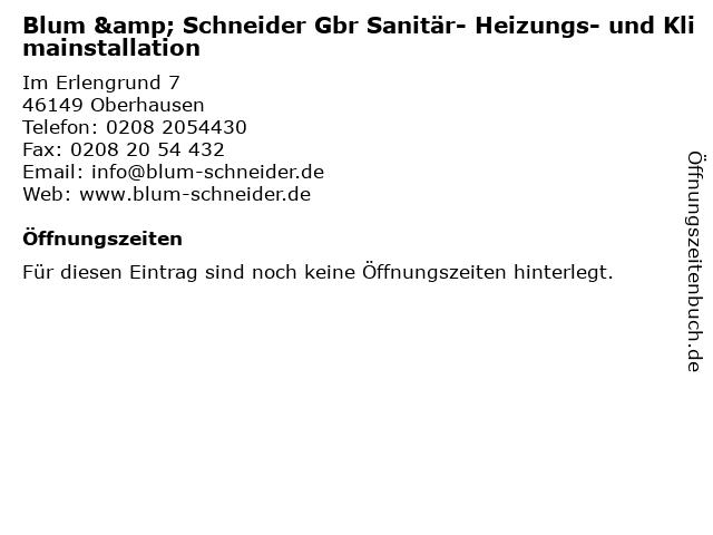 Blum & Schneider Gbr Sanitär- Heizungs- und Klimainstallation in Oberhausen: Adresse und Öffnungszeiten