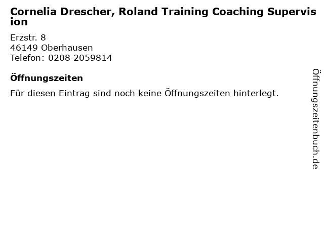 Cornelia Drescher, Roland Training Coaching Supervision in Oberhausen: Adresse und Öffnungszeiten