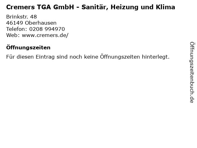 Cremers TGA GmbH - Sanitär, Heizung und Klima in Oberhausen: Adresse und Öffnungszeiten