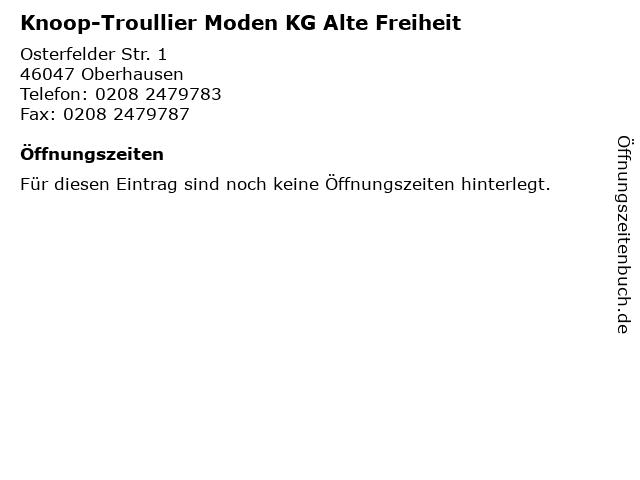 Knoop-Troullier Moden KG Alte Freiheit in Oberhausen: Adresse und Öffnungszeiten