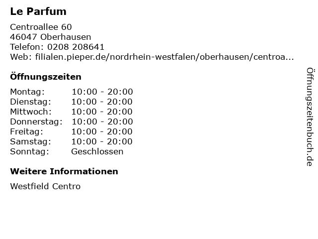 Le Parfum in Oberhausen: Adresse und Öffnungszeiten