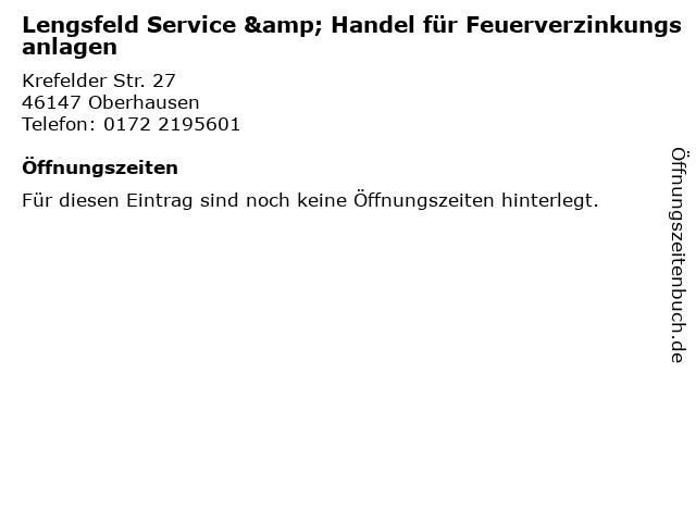 Lengsfeld Service & Handel für Feuerverzinkungsanlagen in Oberhausen: Adresse und Öffnungszeiten