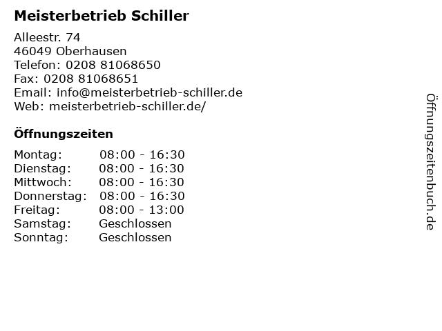 Meisterbetrieb Schiller in Oberhausen: Adresse und Öffnungszeiten