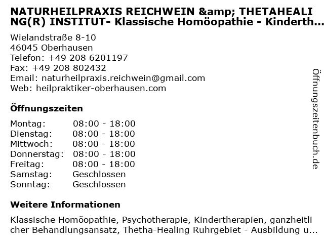 NATURHEILPRAXIS REICHWEIN & THETAHEALING(R) INSTITUT- Klassische Homöopathie - Kindertherapien - Psychotherapie in Oberhausen: Adresse und Öffnungszeiten