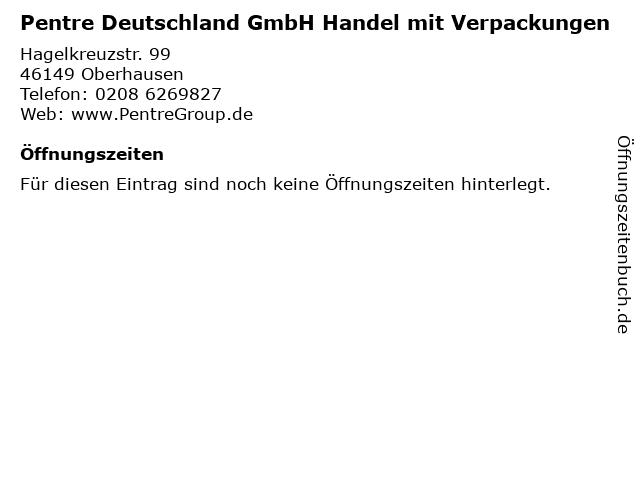 Pentre Deutschland GmbH Handel mit Verpackungen in Oberhausen: Adresse und Öffnungszeiten