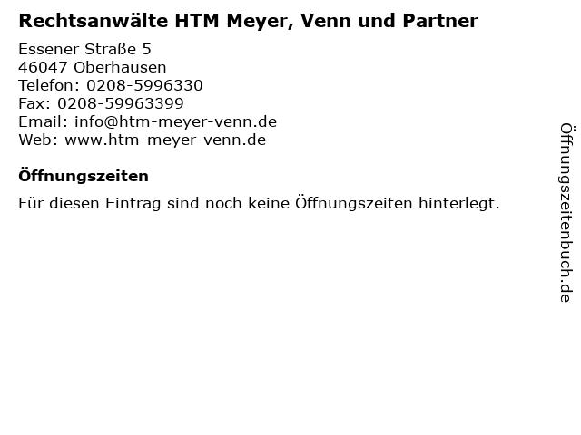 Rechtsanwälte HTM Meyer, Venn und Partner in Oberhausen: Adresse und Öffnungszeiten