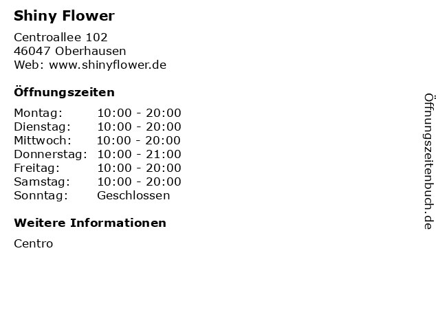 Shiny Flower in Oberhausen: Adresse und Öffnungszeiten