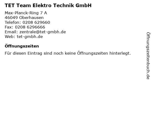 TET Team Elektro Technik GmbH in Oberhausen: Adresse und Öffnungszeiten