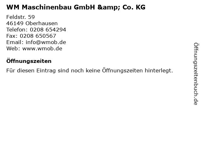 WM Maschinenbau GmbH & Co. KG in Oberhausen: Adresse und Öffnungszeiten