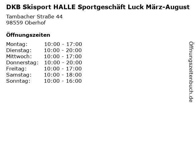 DKB Skisport HALLE Sportgeschäft Luck März-August in Oberhof: Adresse und Öffnungszeiten