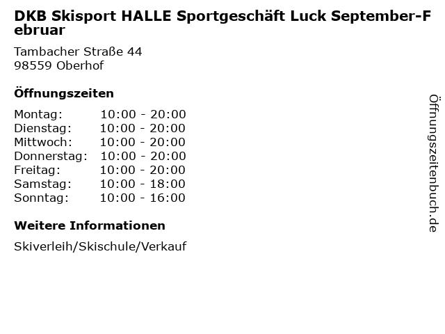 DKB Skisport HALLE Sportgeschäft Luck September-Februar in Oberhof: Adresse und Öffnungszeiten