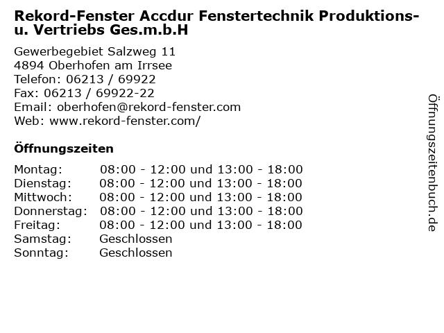 Rekord-Fenster Accdur Fenstertechnik Produktions- u. Vertriebs Ges.m.b.H in Oberhofen am Irrsee: Adresse und Öffnungszeiten