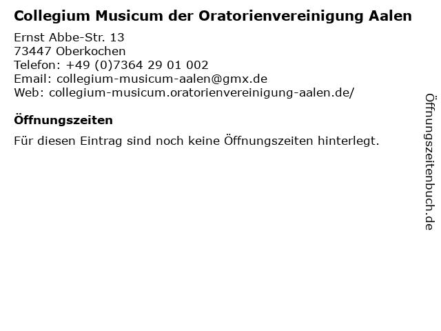 Collegium Musicum der Oratorienvereinigung Aalen in Oberkochen: Adresse und Öffnungszeiten
