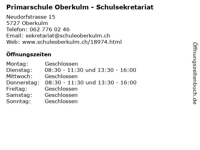 Primarschule Oberkulm - Schulsekretariat in Oberkulm: Adresse und Öffnungszeiten
