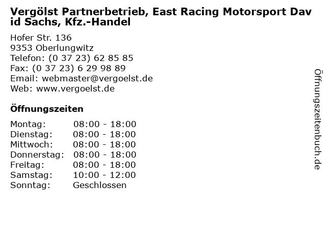 Vergölst Partnerbetrieb, East Racing Motorsport David Sachs, Kfz.-Handel in Oberlungwitz: Adresse und Öffnungszeiten