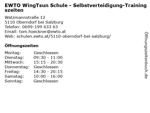 EWTO WingTsun Schule - Selbstverteidigung-Trainingszeiten in Oberndorf bei Salzburg: Adresse und Öffnungszeiten