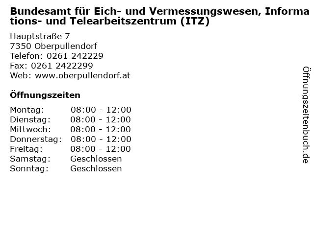 Bundesamt für Eich- und Vermessungswesen, Informations- und Telearbeitszentrum (ITZ) in Oberpullendorf: Adresse und Öffnungszeiten