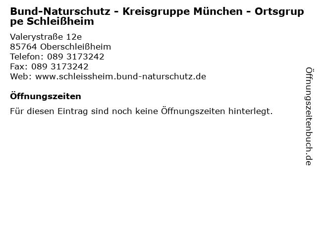 Bund-Naturschutz - Kreisgruppe München - Ortsgruppe Schleißheim in Oberschleißheim: Adresse und Öffnungszeiten