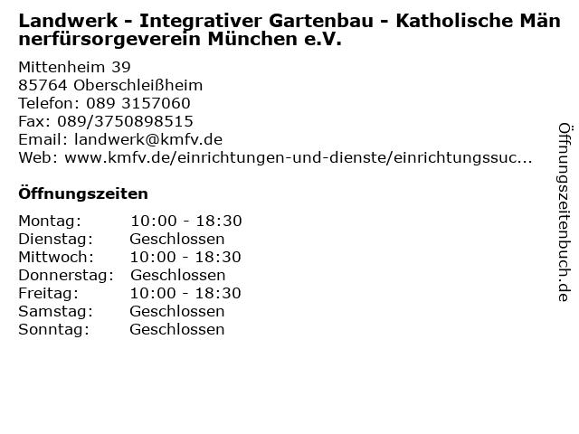Landwerk - Integrativer Gartenbau - Katholische Männerfürsorgeverein München e.V. in Oberschleißheim: Adresse und Öffnungszeiten