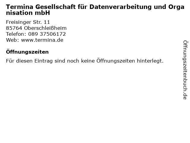 Termina Gesellschaft für Datenverarbeitung und Organisation mbH in Oberschleißheim: Adresse und Öffnungszeiten