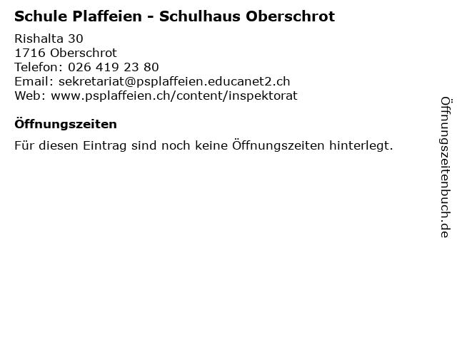 Schule Plaffeien - Schulhaus Oberschrot in Oberschrot: Adresse und Öffnungszeiten