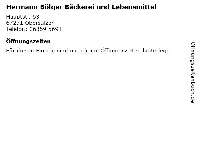 Hermann Bölger Bäckerei und Lebensmittel in Obersülzen: Adresse und Öffnungszeiten