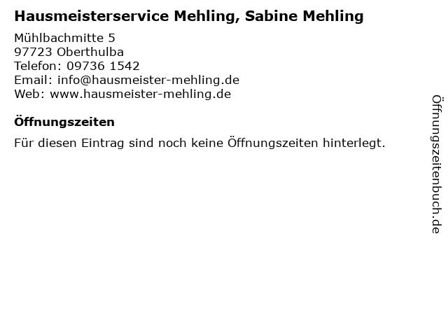 Hausmeisterservice Mehling, Sabine Mehling in Oberthulba: Adresse und Öffnungszeiten