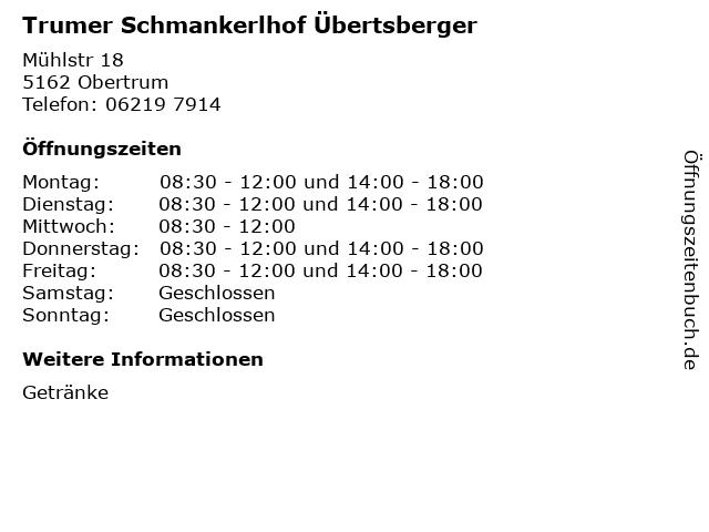 Trumer Schmankerlhof Übertsberger in Obertrum: Adresse und Öffnungszeiten