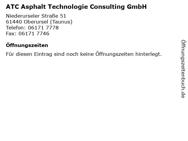 ATC Asphalt Technologie Consulting GmbH in Oberursel (Taunus): Adresse und Öffnungszeiten