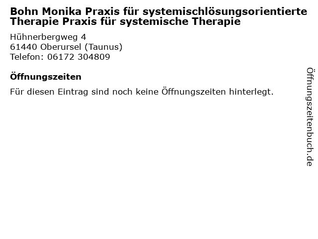 Bohn Monika Praxis für systemischlösungsorientierte Therapie Praxis für systemische Therapie in Oberursel (Taunus): Adresse und Öffnungszeiten