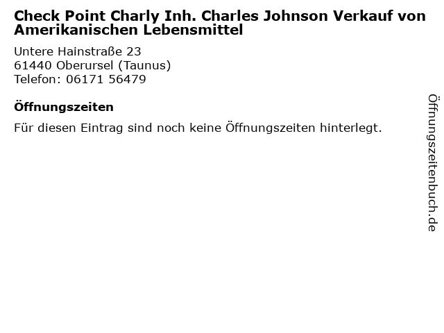 Check Point Charly Inh. Charles Johnson Verkauf von Amerikanischen Lebensmittel in Oberursel (Taunus): Adresse und Öffnungszeiten