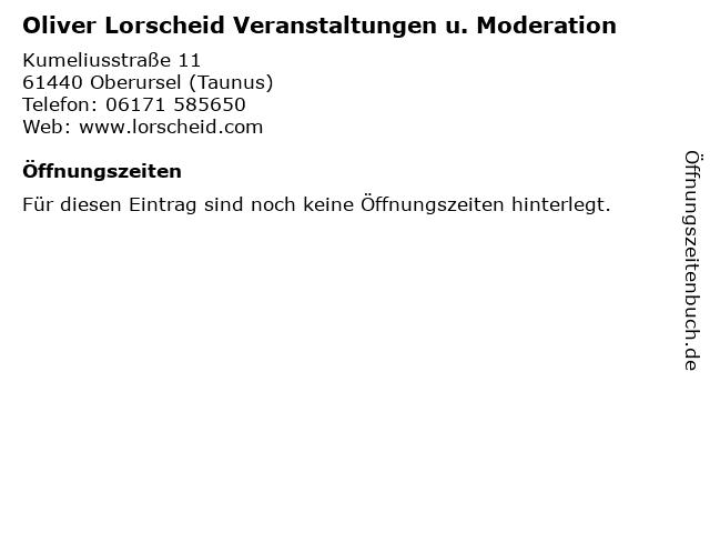 Oliver Lorscheid Veranstaltungen u. Moderation in Oberursel (Taunus): Adresse und Öffnungszeiten
