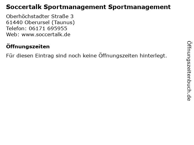 Soccertalk Sportmanagement Sportmanagement in Oberursel (Taunus): Adresse und Öffnungszeiten
