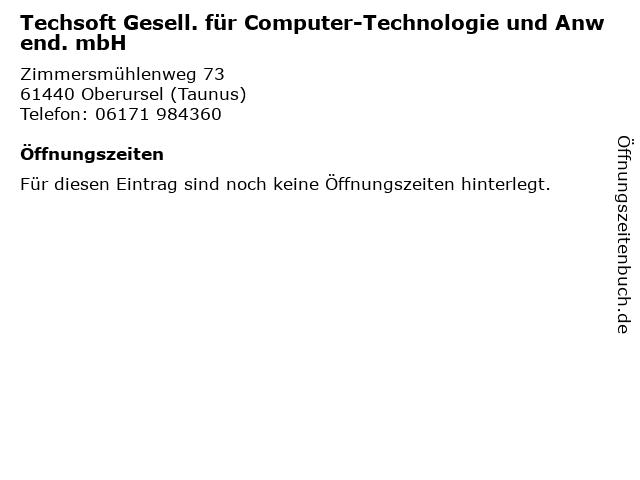 Techsoft Gesell. für Computer-Technologie und Anwend. mbH in Oberursel (Taunus): Adresse und Öffnungszeiten