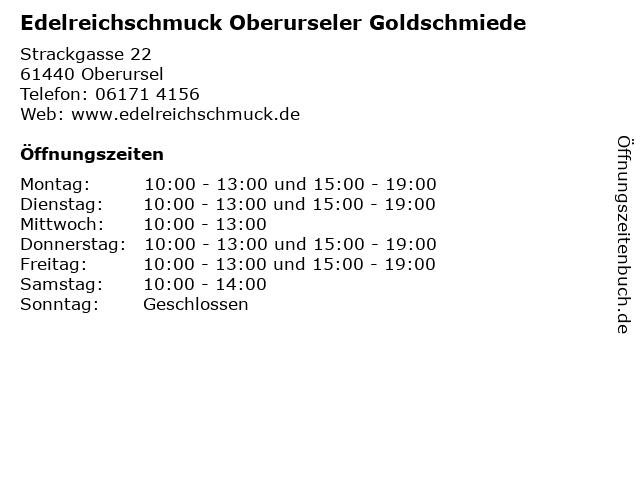 Edelreichschmuck Oberurseler Goldschmiede in Oberursel: Adresse und Öffnungszeiten