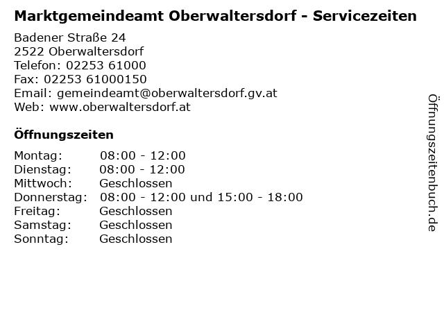 Marktgemeindeamt Oberwaltersdorf - Servicezeiten in Oberwaltersdorf: Adresse und Öffnungszeiten