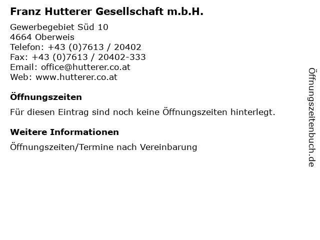Franz Hutterer Gesellschaft m.b.H. in Oberweis: Adresse und Öffnungszeiten
