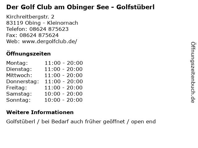 Der Golf Club am Obinger See - Golfstüberl in Obing - Kleinornach: Adresse und Öffnungszeiten