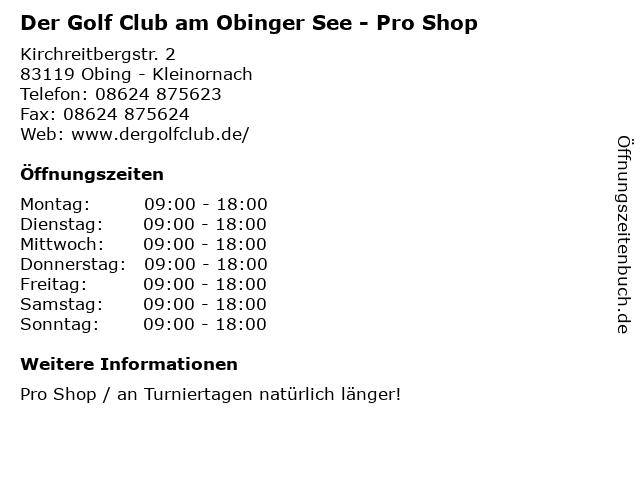 Der Golf Club am Obinger See - Pro Shop in Obing - Kleinornach: Adresse und Öffnungszeiten